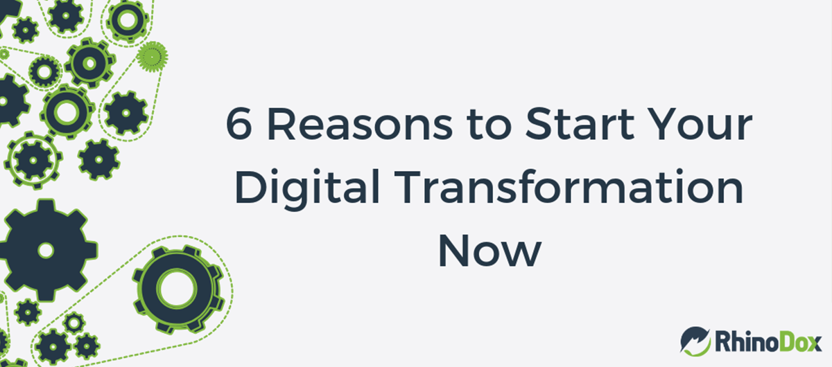 6 reasons digital transformation